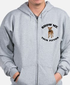 Show me your pitties Zip Hoodie