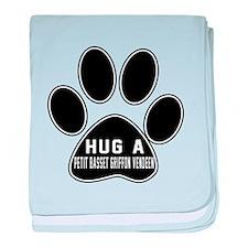 Hug A Petit Basset Griffon Vendeen Do baby blanket