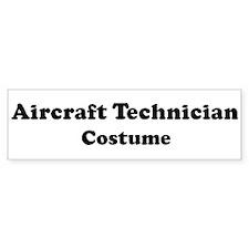 Aircraft Technician costume Bumper Bumper Sticker