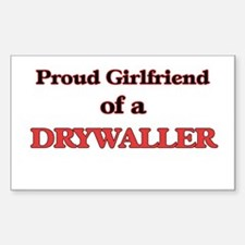Proud Girlfriend of a Drywaller Decal