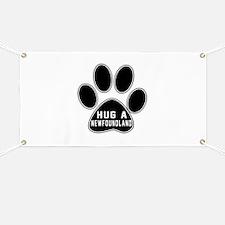Hug A Newfoundland Dog Banner