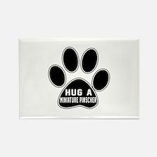 Hug A Miniature Pinscher Dog Rectangle Magnet