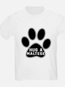 Hug A Maltese Dog T-Shirt