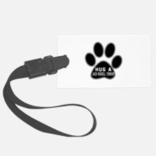 Hug A Jack Russell Terrier Dog Luggage Tag