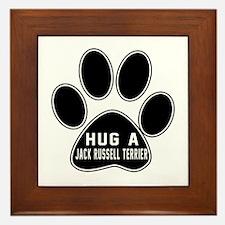 Hug A Jack Russell Terrier Dog Framed Tile