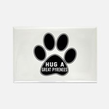 Hug A Great Pyrenees Dog Rectangle Magnet