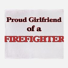 Proud Girlfriend of a Firefighter Throw Blanket
