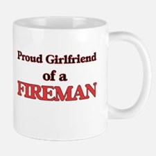 Proud Girlfriend of a Fireman Mugs