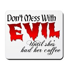 Evil Coffee Mousepad