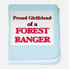 Proud Girlfriend of a Forest Ranger baby blanket