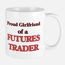 Proud Girlfriend of a Futures Trader Mugs