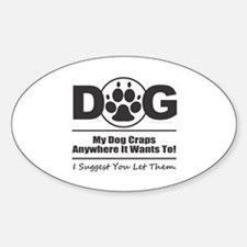 Dog Craps Anywhere Decal
