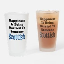 Happiness Married To Someone Scottish Drinking Gla