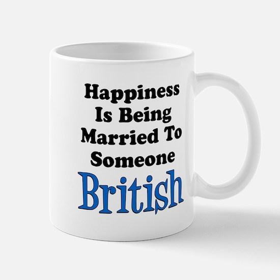 Happiness Married To Someone British Mugs