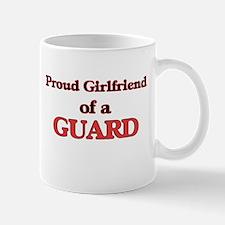 Proud Girlfriend of a Guard Mugs