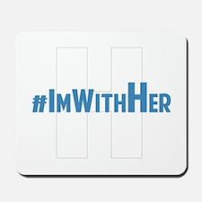 #ImWithHer Mousepad