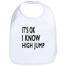 It Is Ok I Know High jump Bib