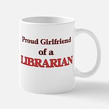 Proud Girlfriend of a Librarian Mugs