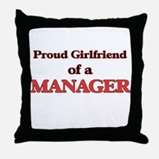 Proud Girlfriend of a Manager Throw Pillow