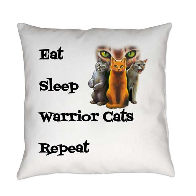Eat Sleep Warrior Cats Repeat Everyday Pillow By