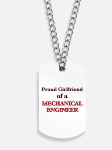 Proud Girlfriend of a Mechanical Engineer Dog Tags