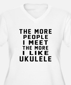 I Like More Ukule T-Shirt