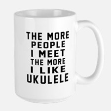 I Like More Ukulele Mug