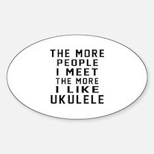 I Like More Ukulele Decal