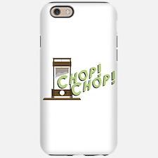 Guillotine Chop iPhone 6 Tough Case