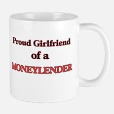Proud Girlfriend of a Moneylender Mugs