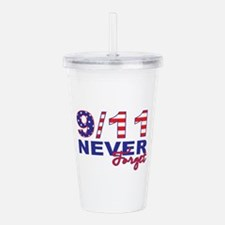 Never Forget 9/11 Acrylic Double-wall Tumbler