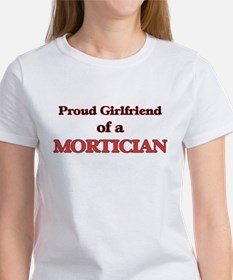 Proud Girlfriend of a Mortician T-Shirt