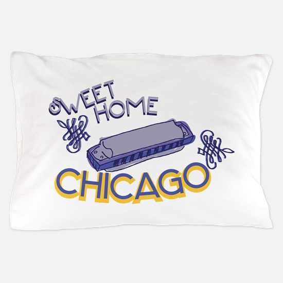 Sweet Home Chicago Pillow Case