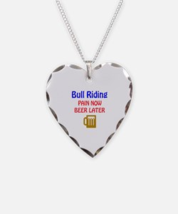 Bull Riding Pain now Beer lat Necklace
