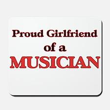 Proud Girlfriend of a Musician Mousepad