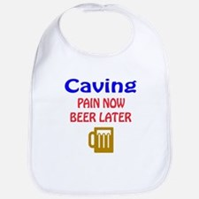 Caving Pain now Beer later Bib