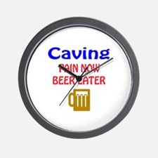 Caving Pain now Beer later Wall Clock