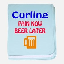 Curling Pain now Beer later baby blanket