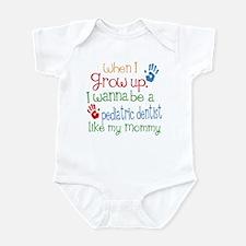 Pediatric Dentist Like Mommy Infant Bodysuit
