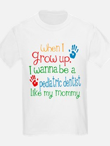 Pediatric Dentist Like Mommy T-Shirt