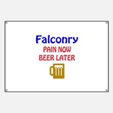 Falconry Pain now Beer later Banner