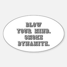 BLOW YOUR MIND! Decal