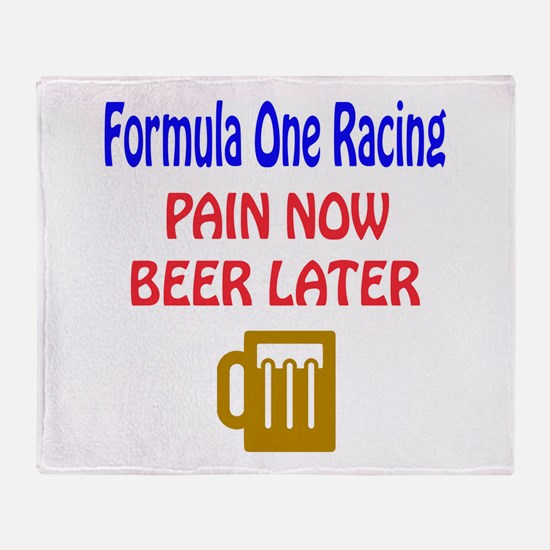 Formula one racing Pain now Beer lat Throw Blanket