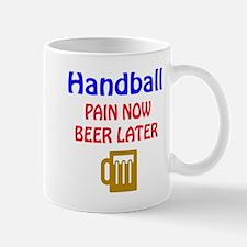 Hand Ball Pain now Beer later Mug