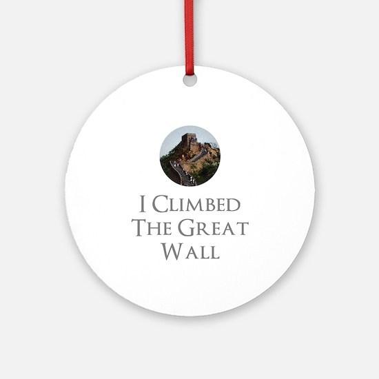 I Climbed The Great Wall Round Ornament