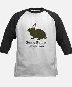 Some Bunny Loves You Baseball Jersey