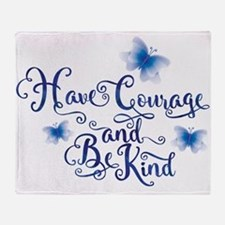 Have Courage Throw Blanket