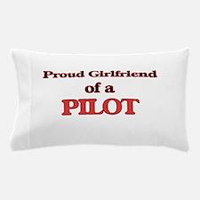 Proud Girlfriend of a Pilot Pillow Case