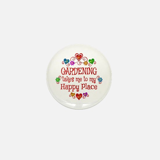 Gardening Happy Place Mini Button