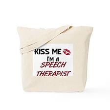 Kiss Me I'm a SPEECH THERAPIST Tote Bag